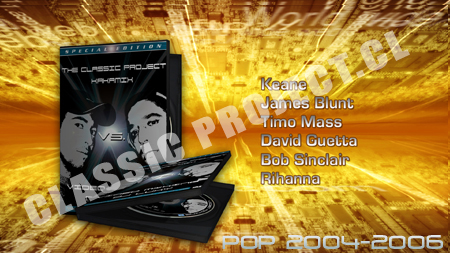 "Classic Project Vol 6 Vs Videomixing ""Pop 2004-2006″"